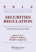 Securities Regulation : Selected Statutes Rules & Forms 2014 Supp - Cox