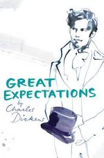 Great Expectations : Classic Lines - Charles Dickens
