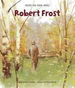 Robert Frost : Poetry for Young People (Hardcover) - Robert Frost