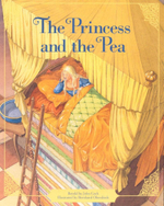 The Princess and the Pea : The Classic Fairy Tale Collection - John Cech