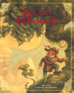 Jack and the Beanstalk : The Classic Fairy Tale Collection - John Cech
