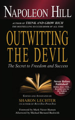 Outwitting the Devil : The Secret to Freedom and Success - Napoleon Hill
