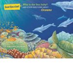 Why is the Sea Salty? : And Other Questions About Oceans - Benjamin Richmond