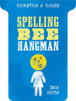 Scratch & Solve Spelling Bee Hangman : 578 Tips to Improve Your Defensive Play at Bridge - Jack Ketch