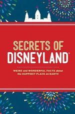 Secrets of Disneyland - Dinah Williams