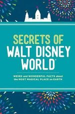 Secrets of Walt Disney World - Dinah Williams