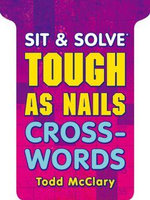 Tough as Nails Crosswords - Todd McClary