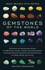 Gemstones of the World - Walter Schumann