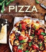 Pizza : Classic Pizzas, Pizettas, Kids' Pizzas, Express Pizzas - Pamela Clark