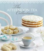 The Afternoon Tea Collection - Pamela Clark