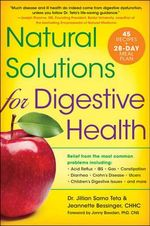 Natural Solutions for Digestive Health : The Complete Book of Digestive Health - Dr Jillian Sarno Teta