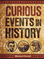 Curious Events in History - Michael Powell