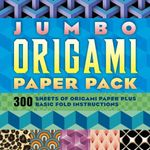 Jumbo Origami Paper Pack : 300 Pages of Origami Paper Plus Basic Fold Instructions - Sterling Publishing Company