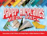 Paper Airplanes Mega Pack : Instructions to fold 4 planes and enough paper to make hundreds of gliders - Norman Schmidt