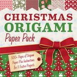 Christmas Origami Paper Pack : 500+ Sheets of Origami Paper Plus Instructions for 3 Festive Projects - Sterling Publishing Company