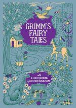 Grimm's Fairy Tales - Arthur Rackham