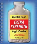 Mental_floss Extra-Strength Logic Puzzles - Mark Zegarelli