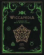 Wiccapedia : A Modern-Day White Witch's Guide - Shawn Robbins