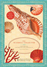 The Seashell Collector : A Keepsake Box for Your Treasures from the Sea - Ilya Temkin