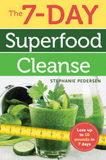 The 7-Day Superfood Cleanse - Stephanie Pedersen