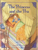 The Princess and the Pea : Classic Fairy Tale Collection - John Cech