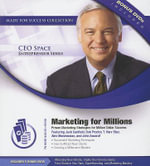 Marketing for Millions : Proven Marketing Strategies for Million Dollar Success - Made for Success