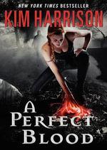 A Perfect Blood : Hollows (Blackstone Audio) - Kim Harrison