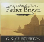 The Wisdom of Father Brown : Father Brown Mysteries (Audio) - G K Chesterton
