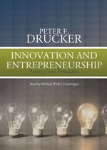 Innovation and Entrepreneurship : Practice and Principles - Peter F Drucker