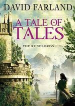A Tale of Tales : Runelords (Audio) - David Farland