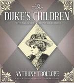 The Duke's Children : Palliser Novels (Audio) - Anthony Trollope, Ed