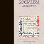 Socialism : An Economic and Sociological Analysis - Ludwig Von Mises
