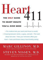 Heart 411 : The Only Guide to Heart Health You'll Ever Need - Marc Gillinov