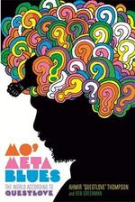 Mo' Meta Blues : The World According to Questlove - Ahmir Thompson