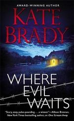 Where Evil Waits - Kate Brady
