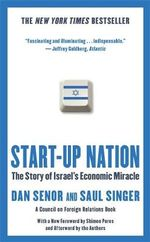 Start-Up Nation : The Story of Israel's Economic Miracle - Dan Senor