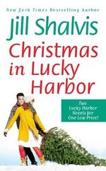 Christmas in Lucky Harbor : Simply Irresistible/the Sweetest Thing - Jill Shalvis