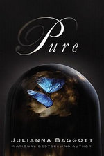 Pure : Pure Trilogy - Julianna Baggott