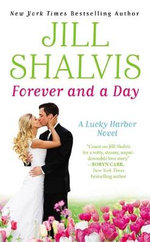 Forever and a Day : Lucky Harbor Novel : Book 6 - Jill Shalvis