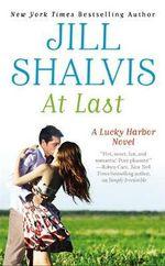 At Last : Lucky Harbor Novel : Book 5 - Jill Shalvis