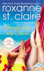Barefoot in the Sand : Barefoot Bay - Roxanne St. Claire