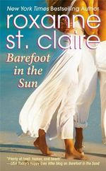 Barefoot in the Sun : Barefoot Bay - Roxanne St. Claire