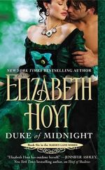 Duke of Midnight : Maiden Lane Series : Book 6 - Elizabeth Hoyt