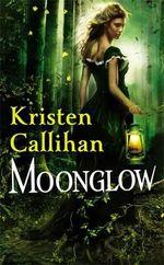 Moonglow : Darkest London - Kristen Callihan