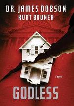 Godless - Dr. James C Dobson
