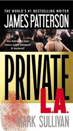 Private L.A. : Private - James Patterson