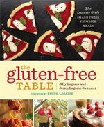 The Gluten-Free Table : The Lagasse Girls Share Their Favorite Meals - Jilly Lagasse