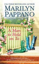 A Man to Hold on To - Marilyn Pappano