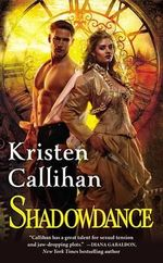 Shadowdance : The Darkest London Series: Book 4 - Kristen Callihan