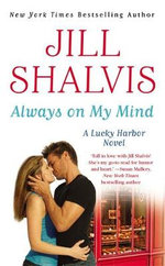 Always on My Mind : Lucky Harbor Series : Book 8 - Jill Shalvis
